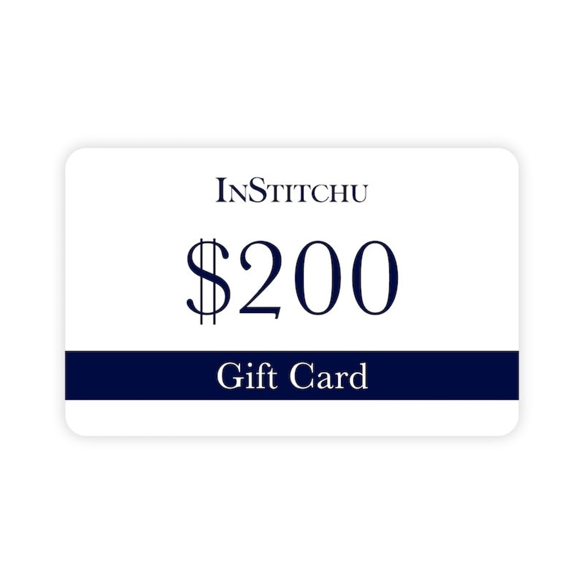 InStitchu Physical Gift Card $200